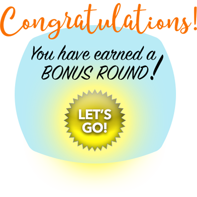 Play the Bonus Round